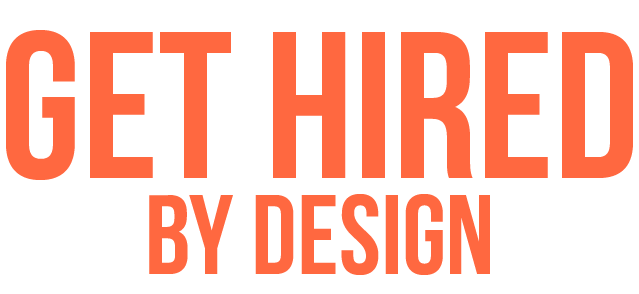 Get Hired by Design